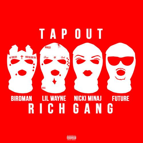 Birdman - Tapout ft  Lil Wayne, Future, Mack Maine & Nicki Minaj with lyrics.