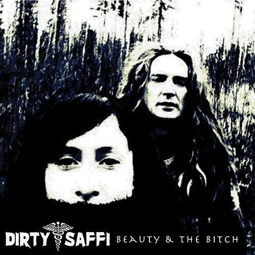 Dirty Saffi -beauty and the bitch -30 min mix