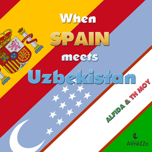 ALFIDA - When Spain meets Uzbekistan (Mixed version)