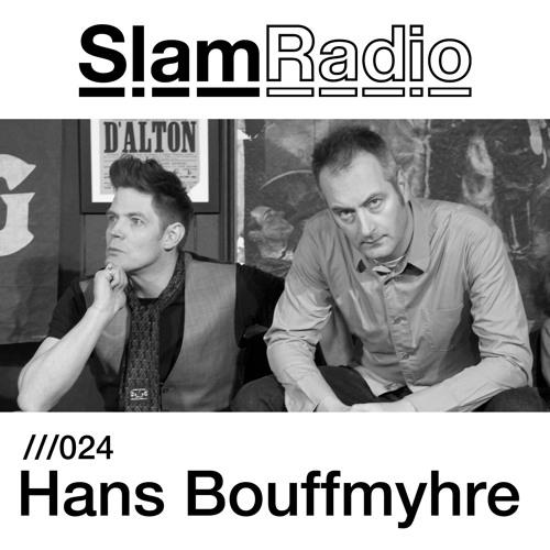Slam Radio - 024 - Hans Bouffmyhre