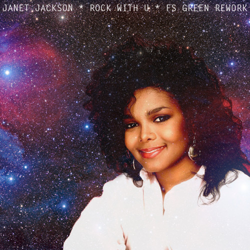 Janet Jackson - Rock With U (FS Green Rework)