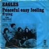 """""""Peaceful Easy Feeling"""" - Eagles  (8-track tape)"""