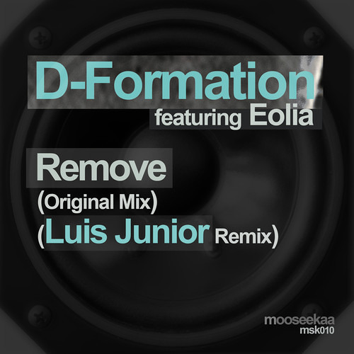 D-Formation Feat. Eolia - Remove-Edit Original Mix, Out march 28th