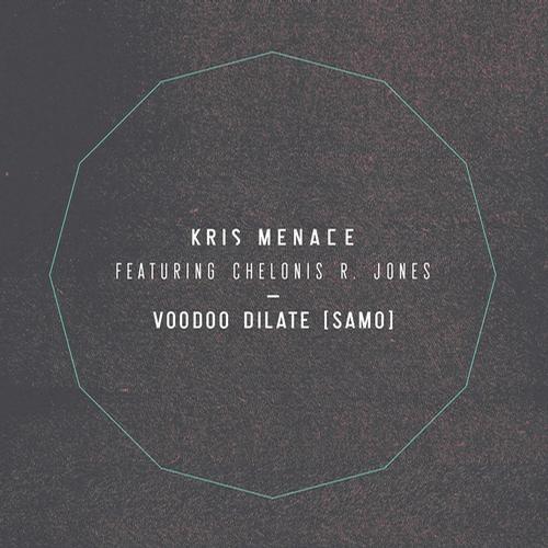 Kris Menace feat. Chelonis R Jones - Voodoo Dilate (SAMO) (Ben Gomori´s Ass-Shaking Remix)