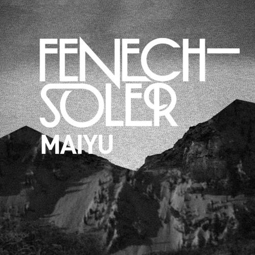 Fenech–Soler – Maiyu