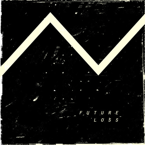 History Revision - Future Loss • POST PUNK • Produced by Andrew Gardiner