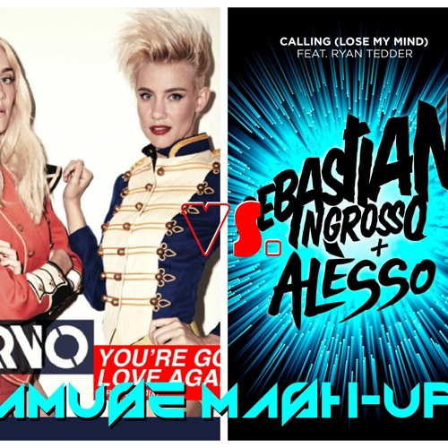 Nervo Vs Sebastian Ingrosso & Alesso Feat. Ryan Tedder - You're Gonna Lose My Mind (AMUSE Mashup) FD