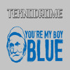 You're My Boy Blue ( #NewSchool )