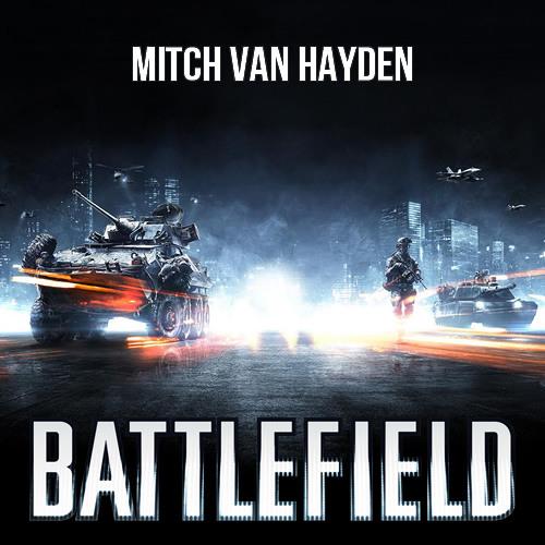 Mitch van Hayden - Battlefield Theme (Electrance Remix)