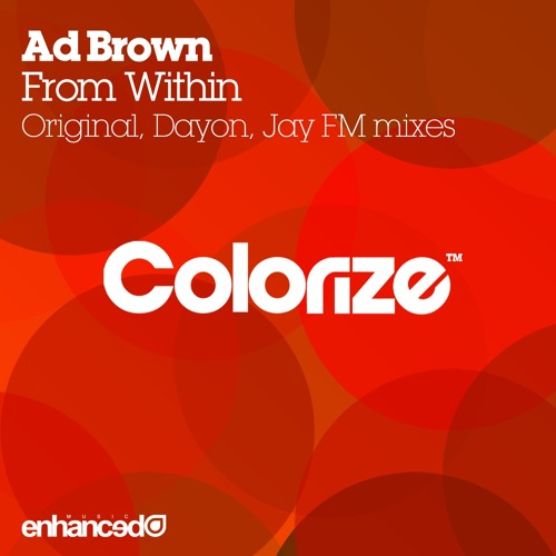 ENCOLOR018 : Ad Brown - From Within (Original Mix)