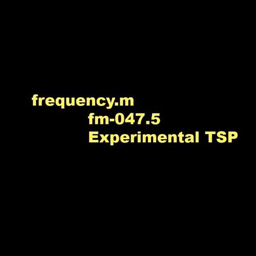 Experimental TSP (fm047.5)