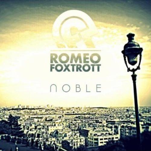 Romeofoxtrott - Noble (Talul Remix)