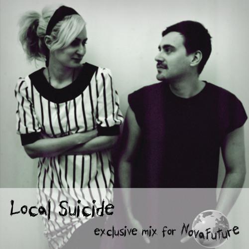 Local Suicide - Drunk Jet Setting (NovaFuture Blog exclusive mix)