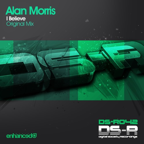 DIGISOC042 : Alan Morris - I Believe (Original Mix)