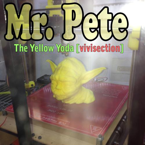The Yellow Yoda [Vivisection]