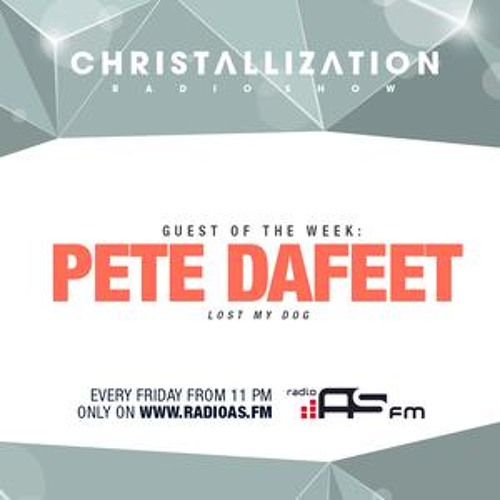 Pete Dafeet guest mix for Christallization Radio - March 2013