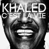 شاب خالد -Cest La Vie