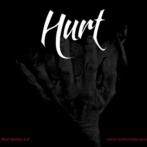 Hurt (Empire of Dirt) Mad Hatter 2.0