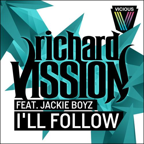 Richard Vission Feat. Jackie Boyz - I'll Follow