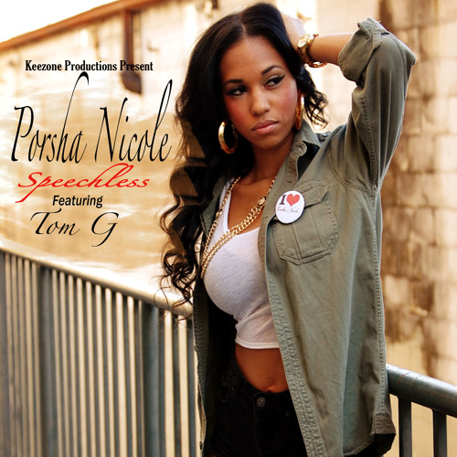 Porsha Nicole feat Tom G - Speechless Remix