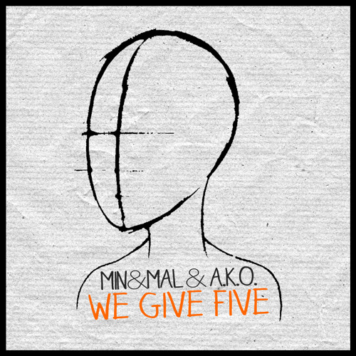 Min&Mal & A.K.O. - We Give Five (Original Mix) [Handmade Music]