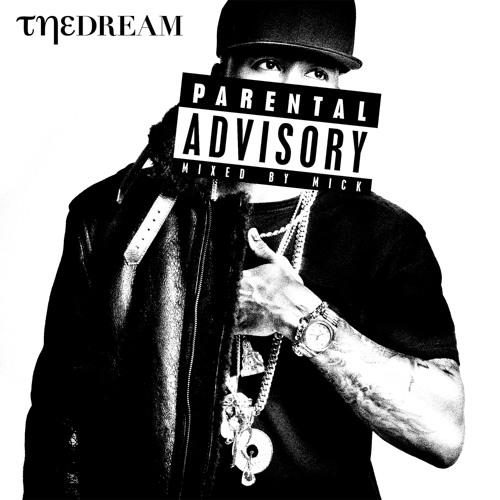 "The-Dream x Mick Boogie - ""Parental Advisory"""