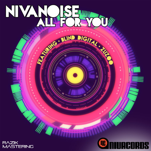 Nivanoise - All For You (Album Promo Mix)