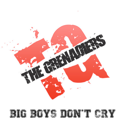 Big Boys Don't Cry