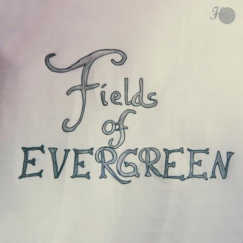 Fields of Evergreen - Honestly
