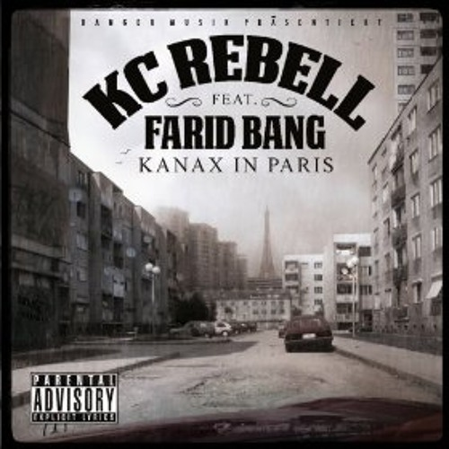KC Rebell feat. Farid Bang - KANAX IN PARIS