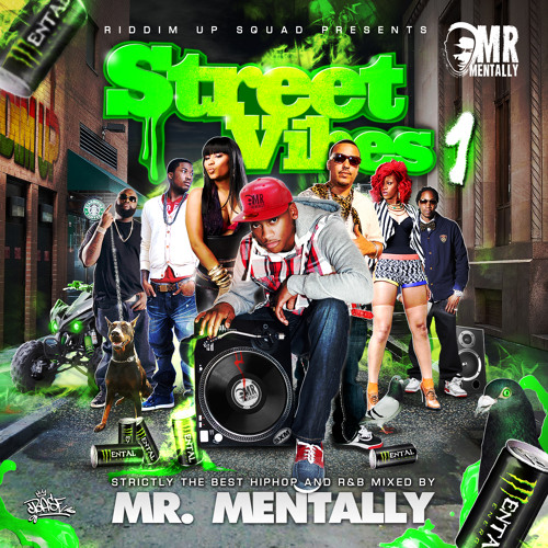 Street Vibes Vol.1 || Mixed By Mr Mentally ||