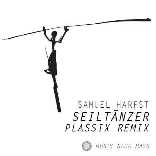 Samuel Harfst - Seiltänzer (Plassix Remix)