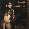 Beats Antique - tribal derivations - 10 Intertwine