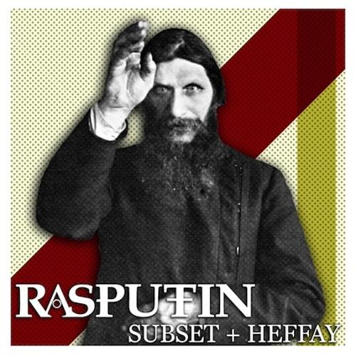 Subset & Heffay - Rasputin (FREE DOWNLOAD)