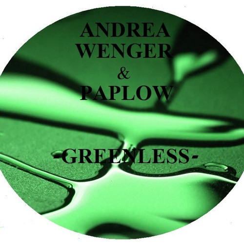 Andrea Wenger & Paplow - Greenless (Original Mix) DKZ005