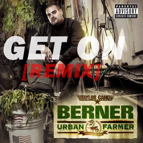 REMIX Berner-GET ON