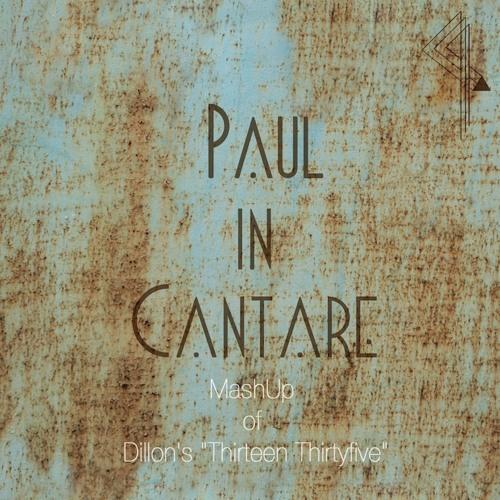Thirteen Thirtyfive (Paul in Cantare MashUp) - Free Download