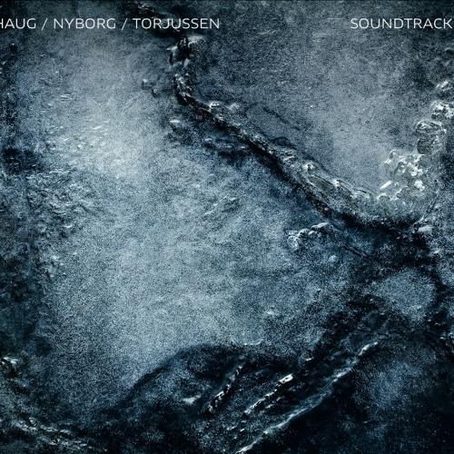 "Haug, Nyborg and Torjussen ""Soundtracks"""