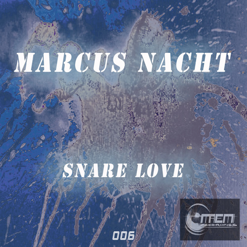 "Marcus Nacht: ""Never Learn"" preview  Maemi Recordings"