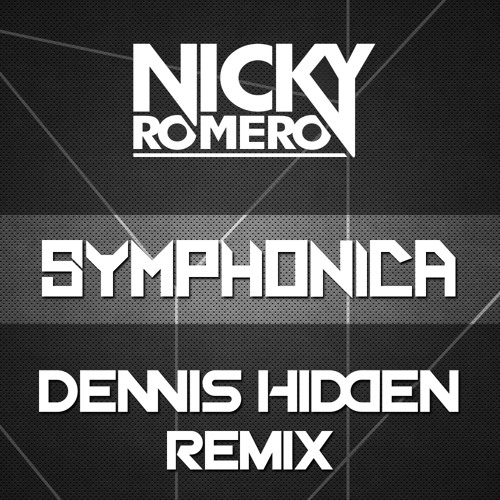 Nicky Romero -  Symphonica (Dennis Hidden Remix)