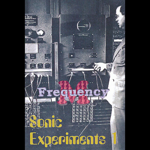 Sonic Experiments 1 (fm006)
