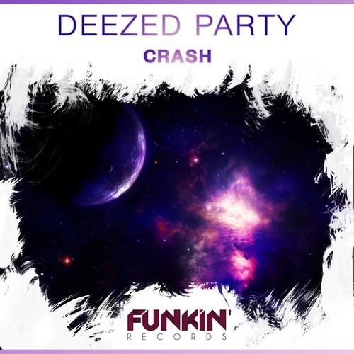 Deezed Party - Crash (Original Mix)
