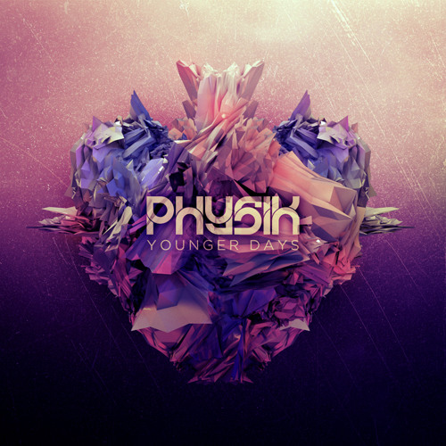 Younger Days by Physik
