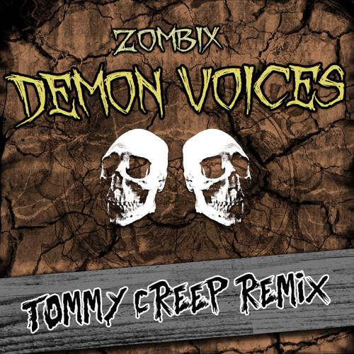 ZombiX - Demon Voices (Tommy Creep Remix)