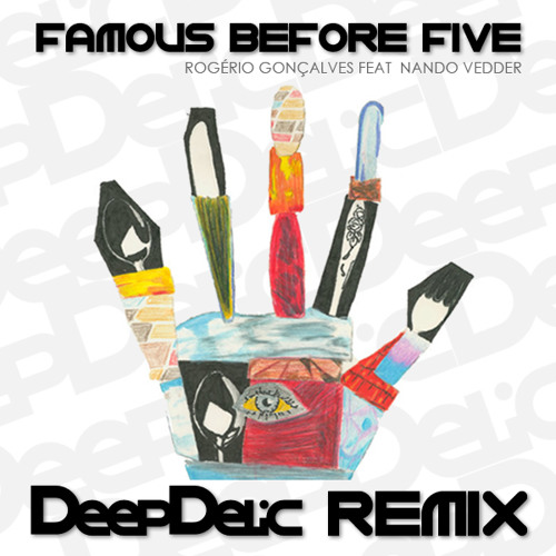 R.Go Feat. Nando Vedder - Famous Before Five (DeepDelic Remix) FREE DOWNLOAD!!!
