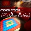 80s Disco Megamix - Michael Trance