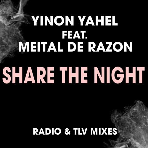 Yinon Yahel ft Meital De Razon - Share The Night - Teaser