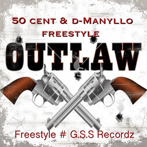 5O CENT FT D-MANYLLO (OUTLAW) FREESTYLE