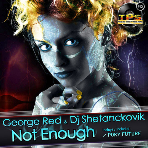 [TPS Records 013] George Red & DJ Shetanckovik - Poky Future (Previa)