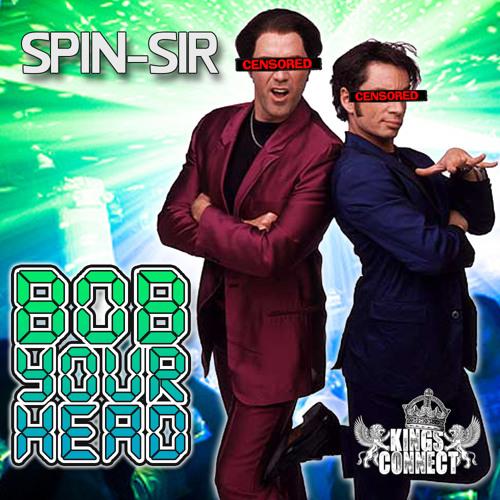 Spin-Sir - Bob Your Head